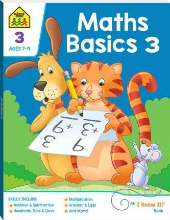School Zone Maths Basics 3  I Know It Workbook