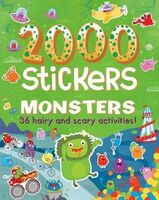 2000 Stickers Monsters : 36 Hairy and Scary Activities!