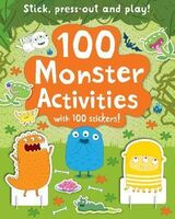 100 Monster Activities : Stick, Press-Out and Play!