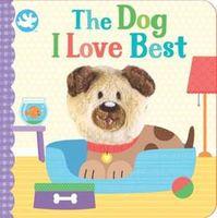Finger Puppet Book - The Dog I Love Best
