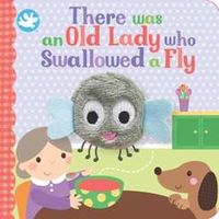 Finger Puppet Book - There Was an Old Lady Who Swallowed a Fly