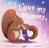 I Love My Mummy (Bookoli)