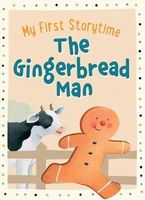 MY FIRST STORYTIME - The Gingerbread Man
