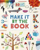 Make It by the Book : 80 Craft Projects