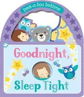 Peek-a-Boo Bedtime - Goodnight, Sleep Tight