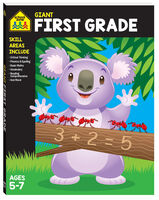 School Zone Giant First Grade Ages 5-7