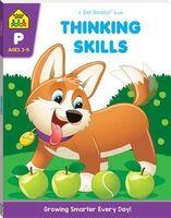 School Zone Thinking Skills: A Get Ready Book